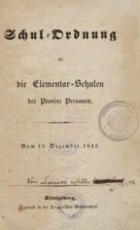 Schul-Ordnung für die Elemenarschulen der Provinz Preussen