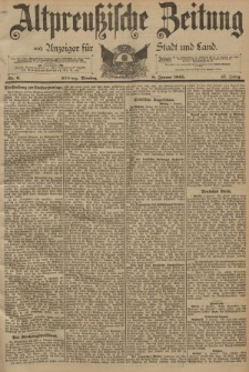 Altpreussische Zeitung, Nr. 6 Dienstag 8 Januar 1895, 47. Jahrgang