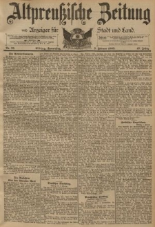 Altpreussische Zeitung, Nr. 32 Donnerstag 7 Februar 1895, 47. Jahrgang