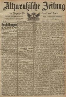 Altpreussische Zeitung, Nr. 57 Freitag 8 März 1895, 47. Jahrgang