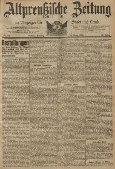 Altpreussische Zeitung, Nr. 60 Dienstag 12 März 1895, 47. Jahrgang