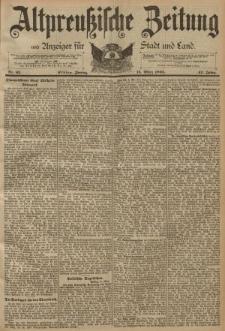 Altpreussische Zeitung, Nr. 63 Freitag 15 März 1895, 47. Jahrgang