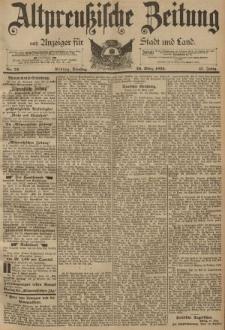 Altpreussische Zeitung, Nr. 72 Dienstag 26 März 1895, 47. Jahrgang