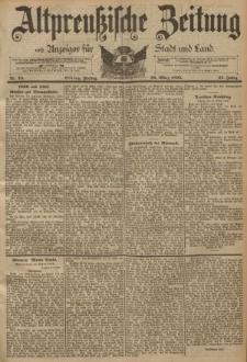 Altpreussische Zeitung, Nr. 75 Freitag 29 März 1895, 47. Jahrgang