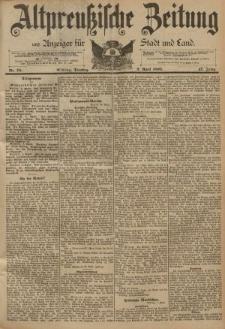 Altpreussische Zeitung, Nr. 78 Dienstag 2 April 1895, 47. Jahrgang