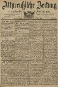 Altpreussische Zeitung, Nr. 79 Mittwoch 3 April 1895, 47. Jahrgang
