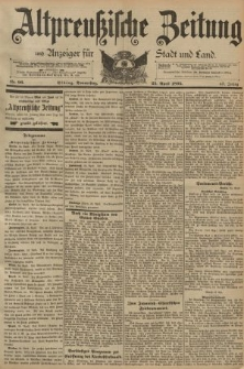 Altpreussische Zeitung, Nr. 96 Donnerstag 25 April 1895, 47. Jahrgang