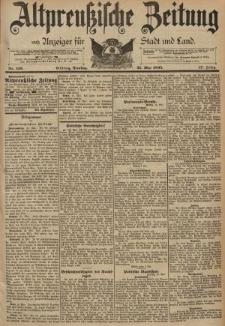 Altpreussische Zeitung, Nr. 118 Dienstag 21 Mai 1895, 47. Jahrgang