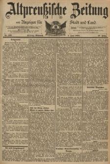 Altpreussische Zeitung, Nr. 129 Mittwoch 5 Juni 1895, 47. Jahrgang