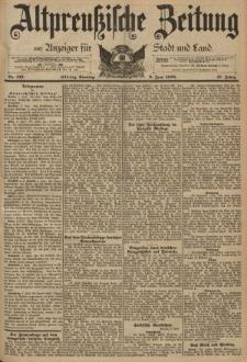 Altpreussische Zeitung, Nr. 133 Sonntag 9 Juni 1895, 47. Jahrgang