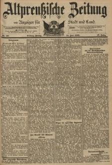 Altpreussische Zeitung, Nr. 137 Freitag 14 Juni 1895, 47. Jahrgang