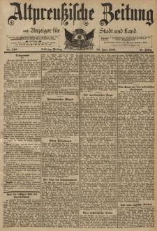 Altpreussische Zeitung, Nr. 149 Freitag 28 Juni 1895, 47. Jahrgang