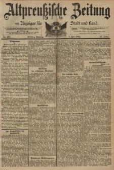 Altpreussische Zeitung, Nr. 157 Sonntag 7 Juli 1895, 47. Jahrgang