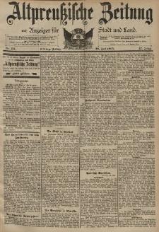 Altpreussische Zeitung, Nr. 173 Freitag 26 Juli 1895, 47. Jahrgang