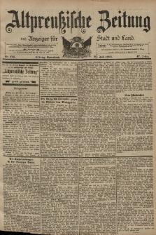 Altpreussische Zeitung, Nr. 174 Sonnabend 27 Juli 1895, 47. Jahrgang