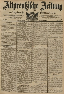 Altpreussische Zeitung, Nr. 179 FReitag 2 August 1895, 47. Jahrgang