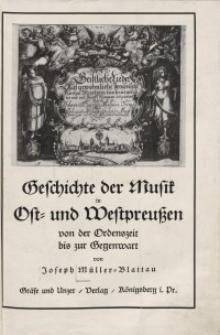 Geschichte der Musik in Ost- und Westpreussen von der Ordenszeit bis zur Gegenwart