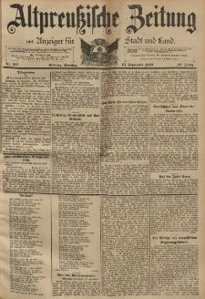 Altpreussische Zeitung, Nr. 217 Sonntag 15 September 1895, 47. Jahrgang