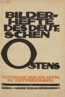 Gotische Holzplastik in Ostpreussen