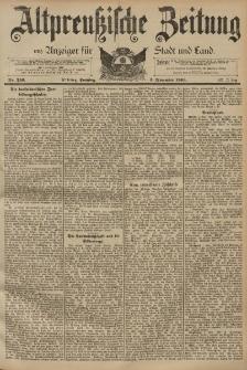 Altpreussische Zeitung, Nr. 259 Sonntag 3 November 1895, 47. Jahrgang