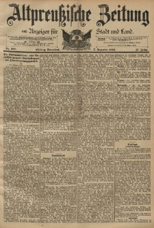 Altpreussische Zeitung, Nr. 287 Sonnabend 7 Dezember 1895, 47. Jahrgang