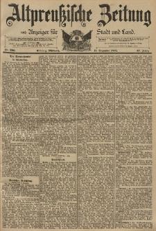 Altpreussische Zeitung, Nr. 290 Mittwoch 11 Dezember 1895, 47. Jahrgang