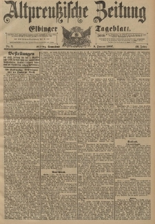 Altpreussische Zeitung, Nr. 7 Sonnabend 9 Januar 1897, 49. Jahrgang