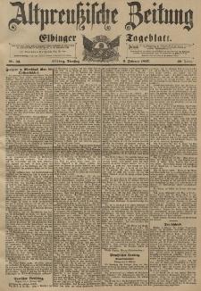 Altpreussische Zeitung, Nr. 33 Dienstag 9 Februar 1897, 49. Jahrgang