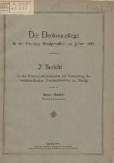 Die Denkmalpflege in der Provinz Westpreußen im Jahre 1909