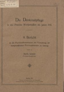 Die Denkmalpflege in der Provinz Westpreußen im Jahre 1911
