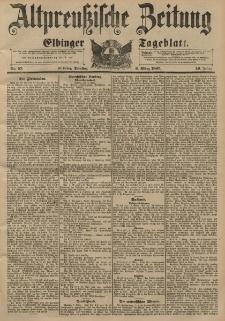Altpreussische Zeitung, Nr. 57 Dienstag 9 März 1897, 49. Jahrgang