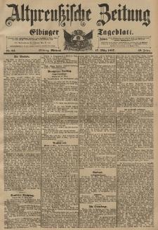Altpreussische Zeitung, Nr. 64 Mittwoch 17 März 1897, 49. Jahrgang