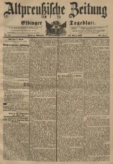 Altpreussische Zeitung, Nr. 70 Mittwoch 24 März 1897, 49. Jahrgang
