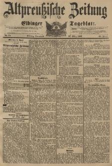 Altpreussische Zeitung, Nr. 73 Sonnabend 27 März 1897, 49. Jahrgang
