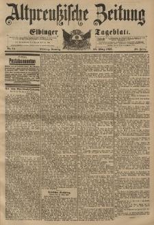 Altpreussische Zeitung, Nr. 74 Sonntag 28 März 1897, 49. Jahrgang