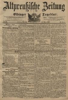 Altpreussische Zeitung, Nr. 76 Mittwoch 31 März 1897, 49. Jahrgang