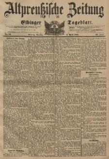 Altpreussische Zeitung, Nr. 80 Sonntag 4 April 1897, 49. Jahrgang