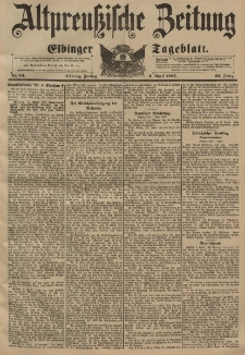 Altpreussische Zeitung, Nr. 84 Freitag 9 April 1897, 49. Jahrgang
