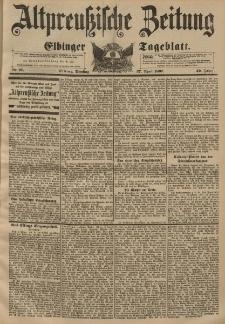 Altpreussische Zeitung, Nr. 97 Dienstag 27 April 1897, 49. Jahrgang