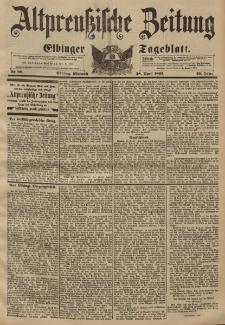 Altpreussische Zeitung, Nr. 98 Mittwoch 28 April 1897, 49. Jahrgang