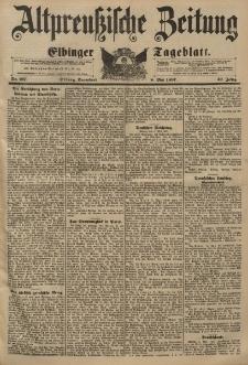 Altpreussische Zeitung, Nr. 107 Sonnabend 8 Mai 1897, 49. Jahrgang