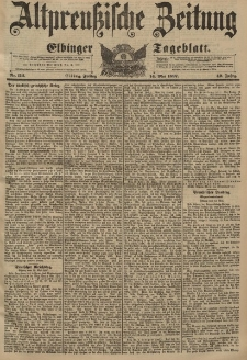 Altpreussische Zeitung, Nr. 112 Freitag 14 Mai 1897, 49. Jahrgang
