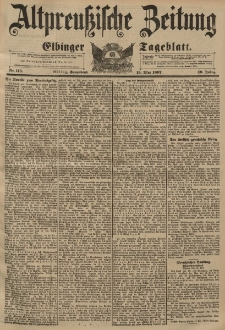 Altpreussische Zeitung, Nr. 113 Sonnabend 15 Mai 1897, 49. Jahrgang