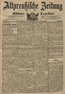 Altpreussische Zeitung, Nr. 119 Sonnabend 22 Mai 1897, 49. Jahrgang