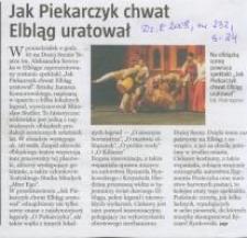 Jak Piekarczyk chwat Elbląg uratował - wycinek prasowy