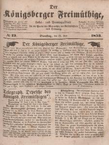 Der Königsberger Freimüthige, Nr. 73 Dienstag, 21 Juni 1853