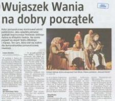 Wujaszek Wania na dobry początek - wycinek prasowy