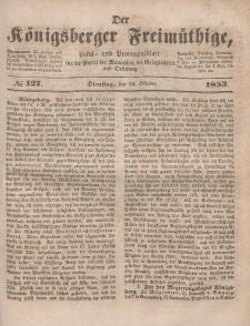 Der Königsberger Freimüthige, Nr. 127 Dienstag, 25 Oktober 1853
