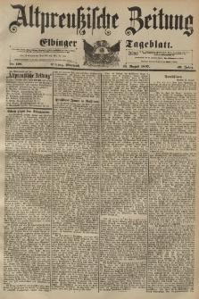 Altpreussische Zeitung, Nr. 198 Mittwoch 25 August 1897, 49. Jahrgang