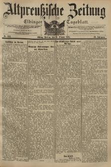 Altpreussische Zeitung, Nr. 242 Freitag 15 Oktober 1897, 49. Jahrgang